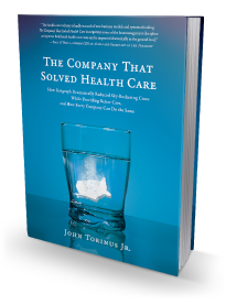 The Company That Solved Health Care book cover